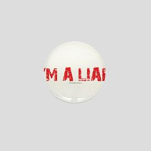 Im a Liar Mini Button
