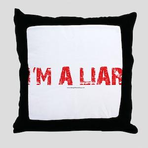 Im a Liar Throw Pillow