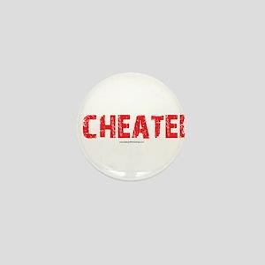 I Cheated Mini Button