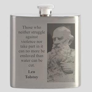 Those Who Neither Struggle - Leo Tolstoy Flask