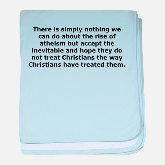 Rise of Atheism Quote baby blanket