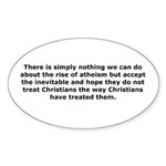 Rise of Atheism Quote Sticker (Oval 10 pk)