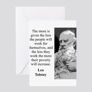 The More Is Given - Leo Tolstoy Greeting Card