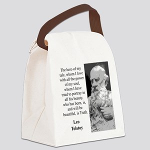 The Hero Of My Tale - Leo Tolstoy Canvas Lunch Bag