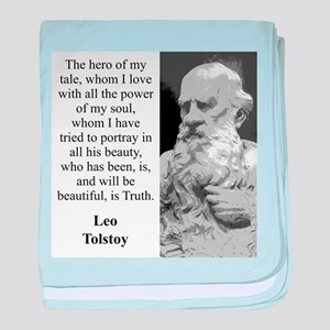 The Hero Of My Tale - Leo Tolstoy baby blanket