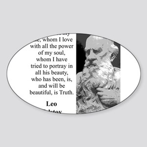 The Hero Of My Tale - Leo Tolstoy Sticker (Oval)
