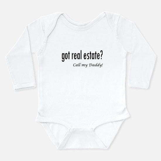 got real estate? Daddy Long Sleeve Infant Bodysuit
