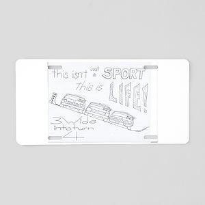 3 wide in turn 4 ! Aluminum License Plate