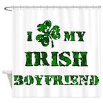 Irish Boyfriend Shower Curtain