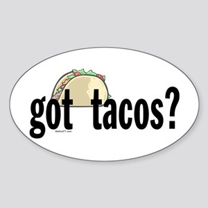 Got Tacos? Oval Sticker