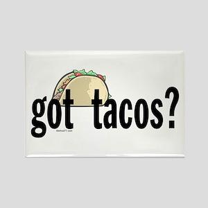 Got Tacos? Rectangle Magnet