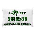 Irish Girlfriend Pillow Case