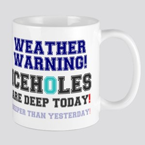 WEATHER WARNING - ICEHOLES ARE CHEAP TODAY! Mug