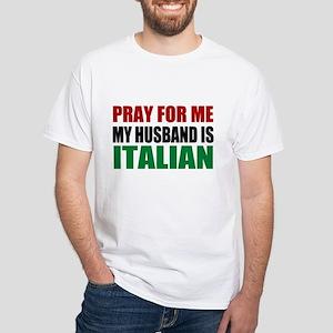 Pray Husband Italian White T-Shirt