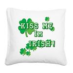 Kiss Me I'm Irish Square Canvas Pillow