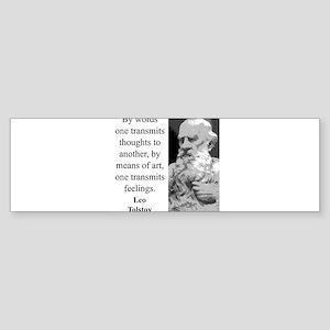 By Words One Transmits - Leo Tolstoy Sticker (Bump