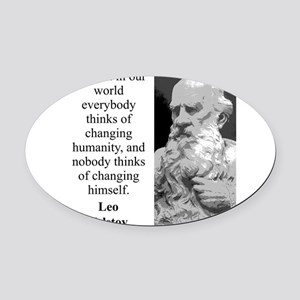 And Yet In Our World - Leo Tolstoy Oval Car Magnet