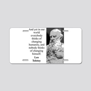 And Yet In Our World - Leo Tolstoy Aluminum Licens