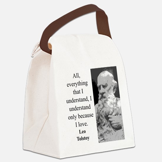 All Everything I Understand - Leo Tolstoy Canvas L