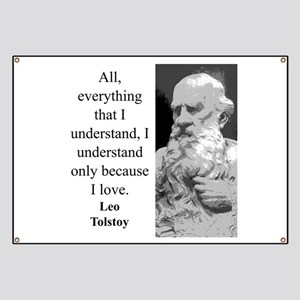 All Everything I Understand - Leo Tolstoy Banner