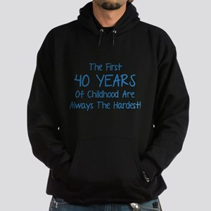 The First 40 Years Of Childhood Hoodie (dark)