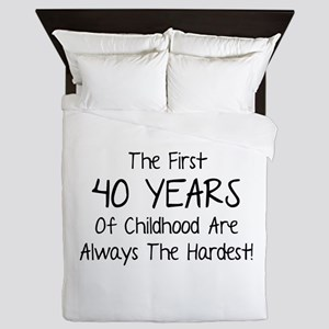 The First 40 Years Of Childhood Queen Duvet