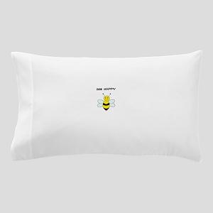 Bee Happy T Shirt Pillow Case