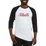 Bhatti name Baseball Jersey