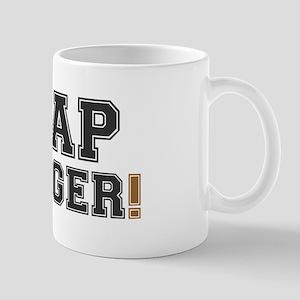 CRAP SLINGER! Mug