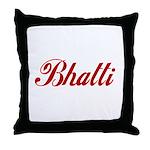 Bhatti name Throw Pillow