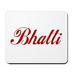 Bhatti name Mousepad