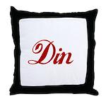 Din name Throw Pillow