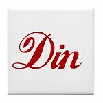 Din name Tile Coaster