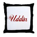 Uddin name Throw Pillow