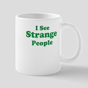 I See (Strange) People Mug