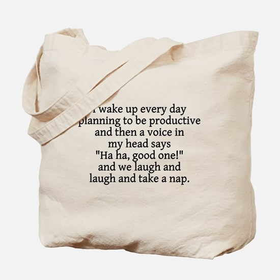 I wake up planning productive Tote Bag