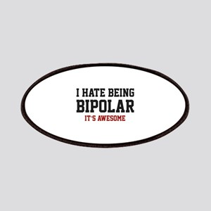 I Hate Being Bipolar. It's Awesome. Patches