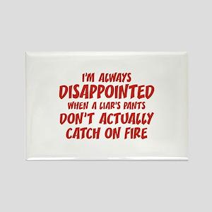 Liar Liar Pants On Fire Rectangle Magnet