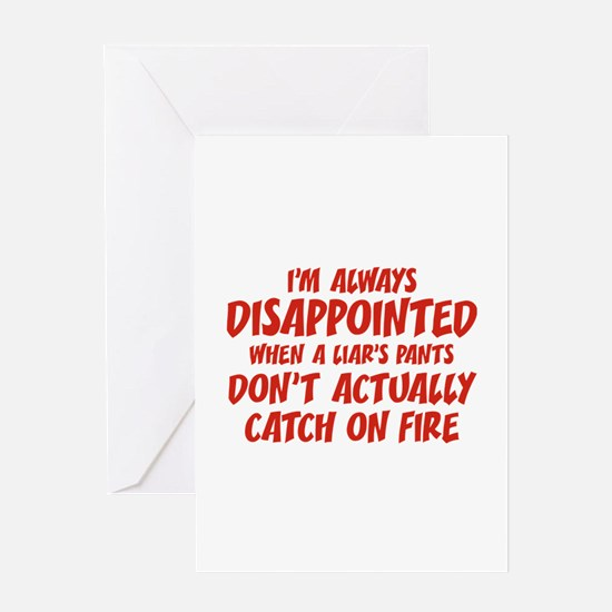 Liar Liar Pants On Fire Greeting Card