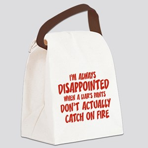 Liar Liar Pants On Fire Canvas Lunch Bag