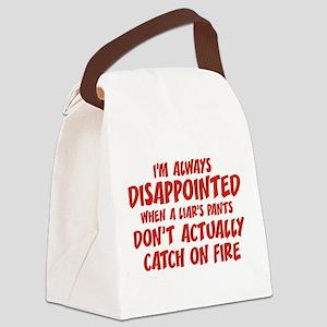 Liar Liar Pants On Fire Canvas Lunch Bag