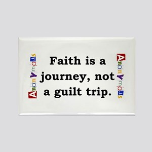 Faith Is A Journey - Anonymous Magnets