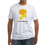 I Love Cheeses Fitted T-Shirt