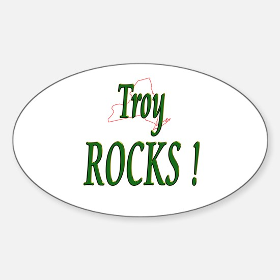 Troy Rocks ! Oval Decal