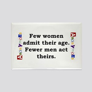 Few Women Admit Their Age - Anonymous Magnets