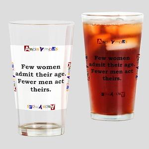 Few Women Admit Their Age - Anonymous Drinking Gla