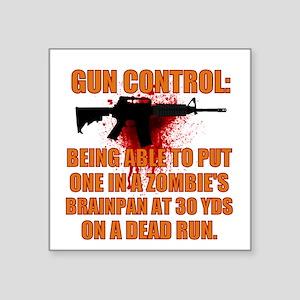 """Zombie gun control Square Sticker 3"""" x 3"""""""