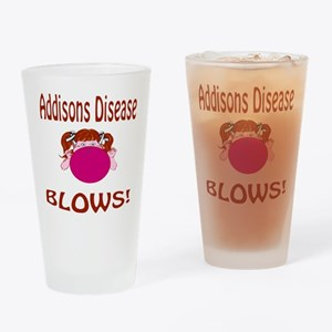 Addisons Disease Blows! Drinking Glass