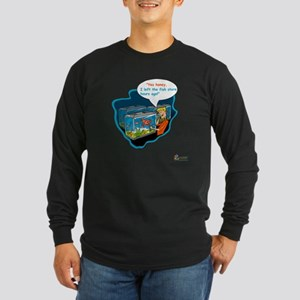 LTR - Left The Fish Store Hours Ago! Long Sleeve D