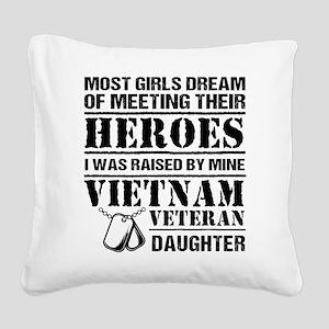 Vietnam Veteran Daughter Square Canvas Pillow